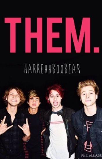 Them. [5SOS]