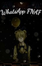 WhatsApp FNAF :v by -Le_NightMarionnet-