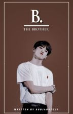 the brother. rosékook by rosieddicted