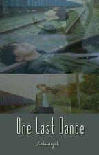 One Last Dance by _darknessgirl