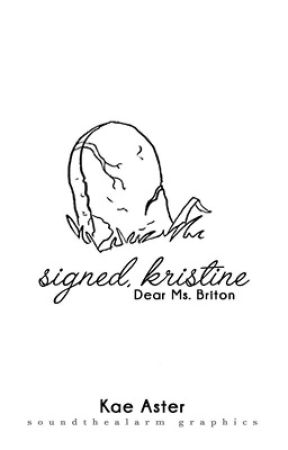 Signed, Kristine by realadrienagreste