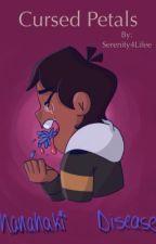 Cursed Petals by Serenity4Lifee