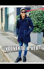 Volverte a  Ver>> Cristian Pavón. by stefiiBieber14