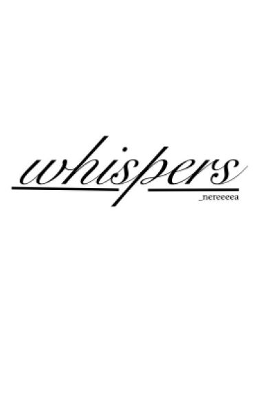 WHISPERS |h.s|