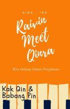 Raivin Meet Qinra by Aira_Ira