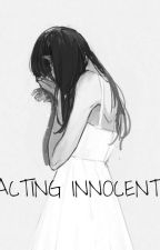 ~acting innocent~ (Male yandere x reader) by ilovedonuts222
