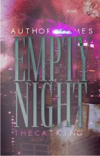 Author Games: Empty Night by TheCatKing