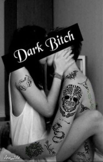 Dark Bitch (Niall FanFiction)