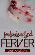 fabricated ferver by rissajoy_