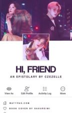 Hi, Friend (Hi Series #4) by czezelle