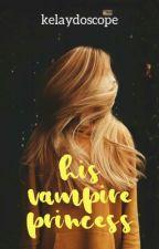 His Vampire Princess by kelaydoscope