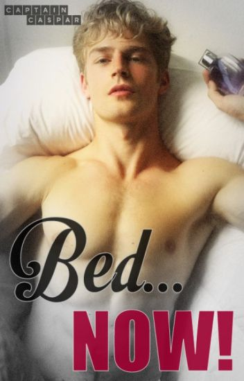BED... NOW! (BoyxBoy)
