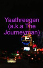 Yaathreegan (a.k.a The Journeyman) by marksdabbles