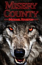 Misery County by Michael_Houston