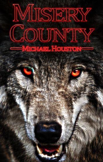 Misery County