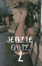 Jenzie Quiz 2 by JenzieSeeker