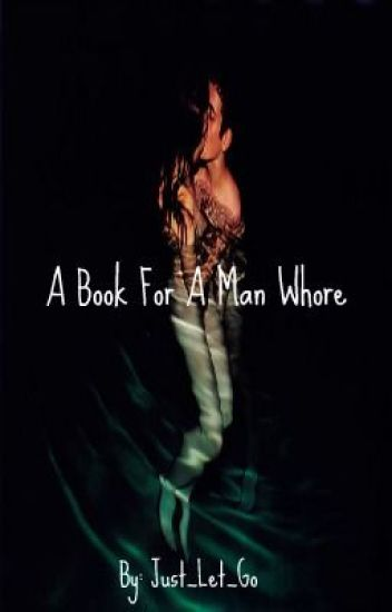 A book for a man whore