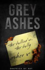 Grey Ashes by xxCookiesDoughxx