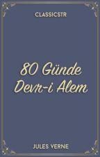 80 Günde Devr-i Âlem by ClassicsTR