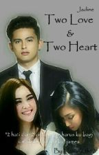 Two love & Two Heart by HasunKth92