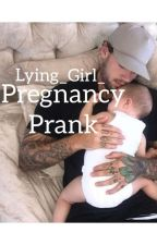 Pregnancy Prank [In revisione] by Lying_Girl_