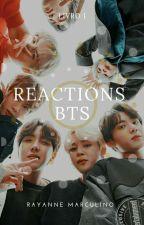 •Reactions BTS  by RayanneMarculino