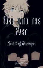 Back into the Past - spirit of revenge(In Bearbeitung) by coockie_chan