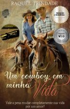 Um Cowboy Em Minha Vida  by RaquelTrindade3