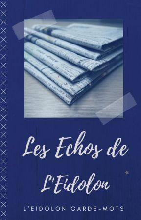 Les Echos de l'Eidolon by EidolonGarde-mots