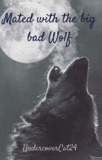 Mated with the big bad Wolf by UndercoverCat24