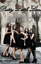 Pretty Little Liars. The Next Generation by frickfrackled