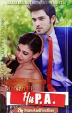 MaNan FF- His P.A. ✔️ by StarsAndFireflies_