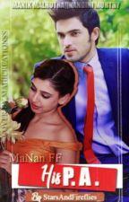 MaNan FF- His P.A. ✔️ by StarsAndFireflies_