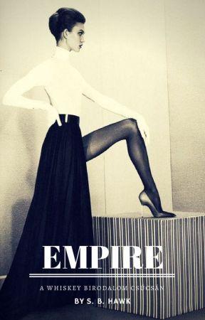 Empire - A whiskey birodalom csúcsán by SBHawk