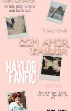 Com amor, Taylor by taystylesXxX