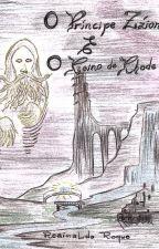 O Príncipe Záion e o Reino de Rhode by Reginaldo285301