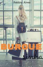 Burguesinha by P4bliny4lves