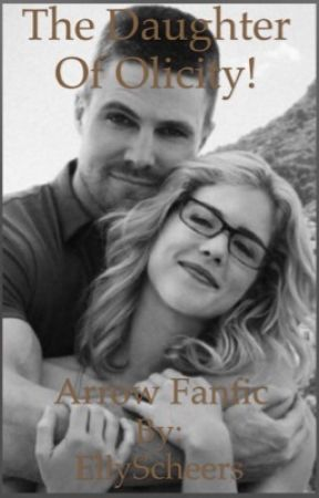 Daughter of Olicity ! Arrow fanfic! - School - Wattpad