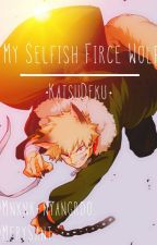 ·『My selfish fierce wolf』·  [·AuWolf/Lobo·] by MerySantiago23