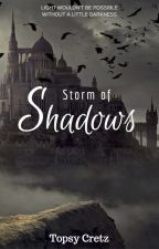 Storm of Shadows by user65623935