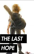the last hope by kirito_stark