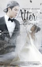 After Story (JackJi Fanfic) by HelloGwen