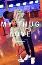 my thug love by shaesobossysmith