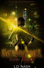 Sentinel: Demon Assassin (Celestial Keys Book One) Dark Fantasy  by RealLDNash