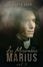 LES MISERABLES - VOL 3 - MARIUS (Completed) by VictorHugo