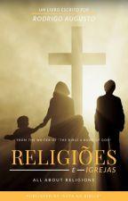 Religiões e Igrejas by Rodrigo_Augusto