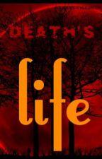 Deaths life by aquarius_evergreen