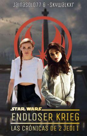 Endloser Krieg ➳ Star Wars [LCDDJ #1] by __copyxcat