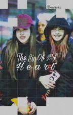 The Sin Of My Heart (Chaelisa) ♡ by hobiswtt