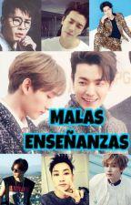 MALAS ENSEÑANZAS -EUNHAE- (Adaptación) by Miss_Simple1106